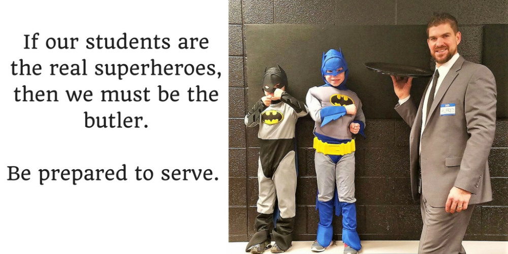 if-our-students-are-superheroes-then-we-must-be-the-butler